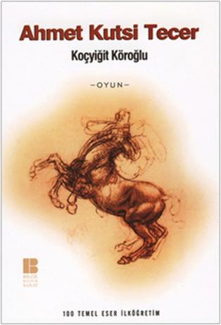 Ahmet Kutsi Tecer Koçyiğit Köroğlu Kitabı PDF