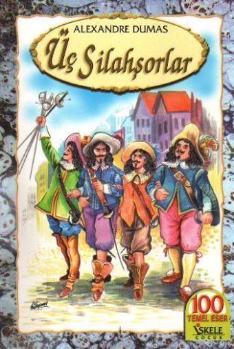 Alexander Dumas Üç Silahşörler