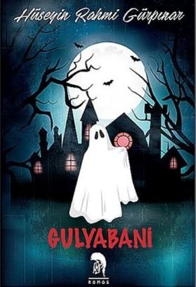 Hüseyin Rahmi Gürpınar- Gulyabani