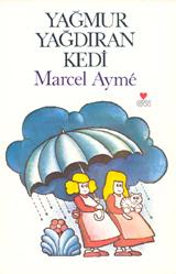 Marcel Ayme Yağmur Yağdıran